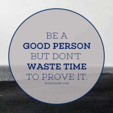 always be good